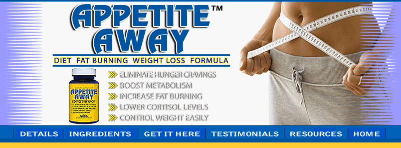 APPETITE AWAY weight loss hunger suppressant supplement